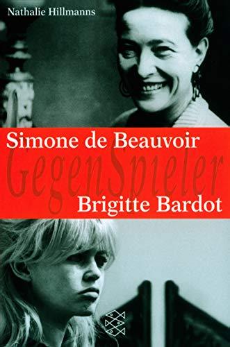 Simone de Beauvoir - Brigitte Bardot (GegenSpieler)
