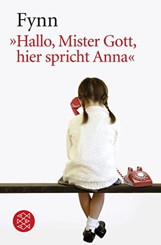 9783596148035: Hallo Mister Gott, hier spricht Anna