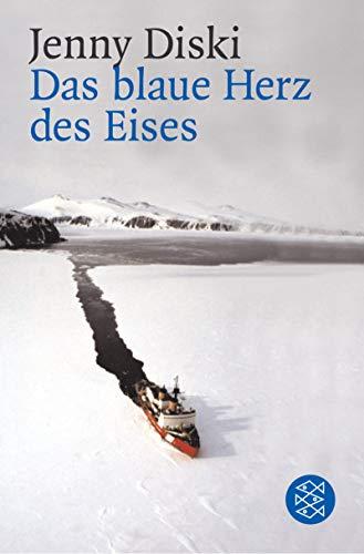 9783596148103: Das blaue Herz des Eises.