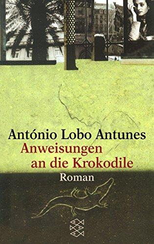 Anweisungen an die Krokodile. (3596148413) by Antonio Lobo Antunes