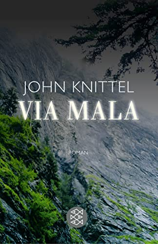 Via Mala.): Knittel, John: