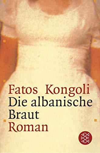 9783596149551: Die albanische Braut.