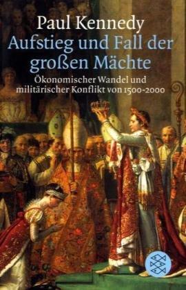 Aufstieg und Fall der großen Mächte. (3596149681) by Kennedy, Paul; Schambach, Karin