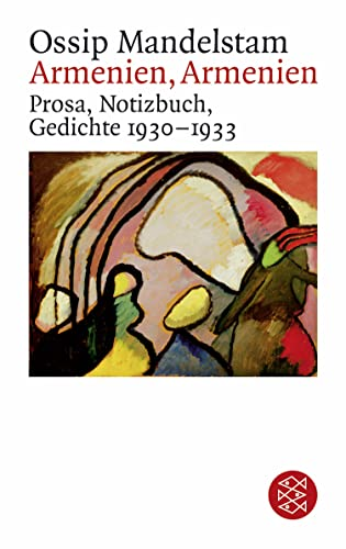 Armenien, Armenien: Prosa, Notizbuch, Gedichte 1930 - 1933 (Paperback) - Ossip Mandelstam