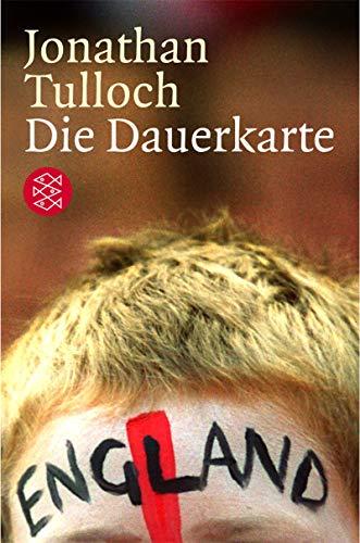 9783596150144: Die Dauerkarte.