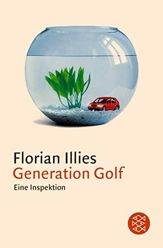 9783596150656: Generation Golf. Eine Inspektion (English and German Edition)