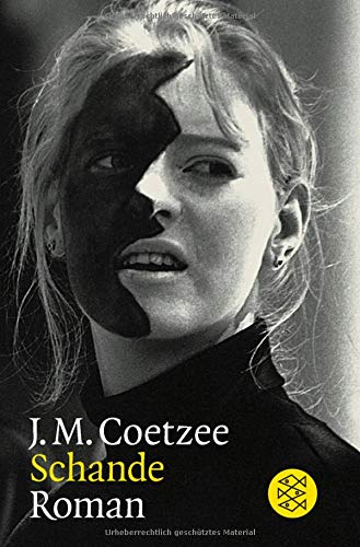 Schande : Roman. J. M. Coetzee. Aus: Coetzee, J. M.