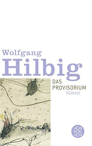 9783596150991: Das Provisorium.