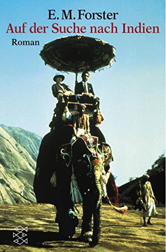 Auf der Suche nach Indien.: Forster, Edward M.