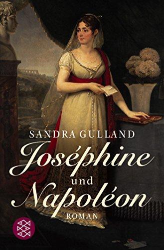 Joséphine und Napoléon: Roman (Josephine, Band 2) - Gulland, Sandra