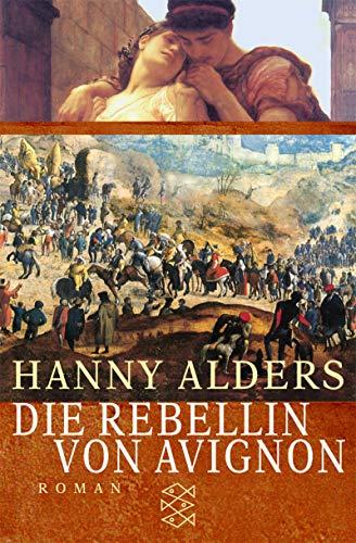 9783596152926: Die Rebellin von Avignon.