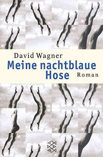 9783596153282: Meine nachtblaue Hose.