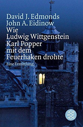9783596154029: Wie Ludwig Wittgenstein Karl Popper mit dem Feuerhaken drohte: Eine Ermittlung