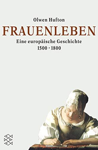 9783596155149: Frauenleben. Eine europäische Geschichte 1500-1800.