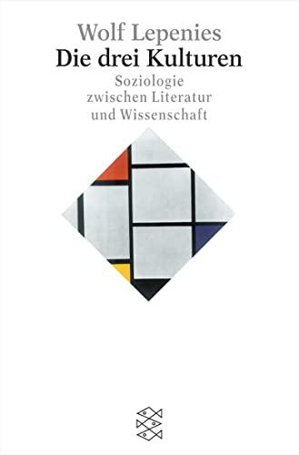 9783596155187: Die drei Kulturen: Soziologie zwischen Literatur und Wissenschaft
