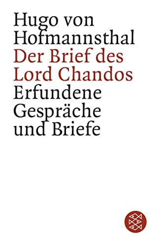 9783596155248: Der Brief des Lord Chandos. Erfundene Gespräche und Briefe.