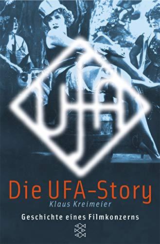 9783596155750: Die Ufa- Story. Geschichte eines Filmkonzerns.