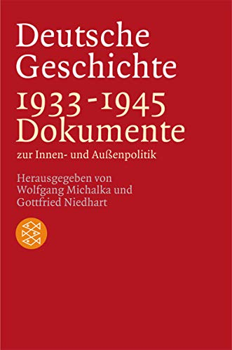 9783596155798: Deutsche Geschichte 1933-1945: Dokumente zur Innen- und Außenpolitik. (Geschichte)
