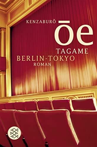 Tagame. Berlin - Tokyo: Kenzaburo Oe