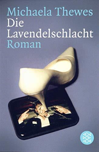 9783596156702: Die Lavendelschlacht: Roman