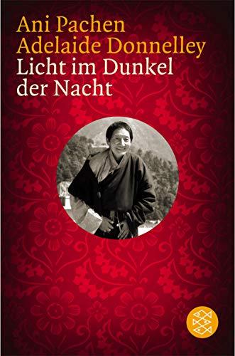 Licht im Dunkel der Nacht. (3596156858) by Ani Pachen; Adelaide Donnelley; Dalai Lama