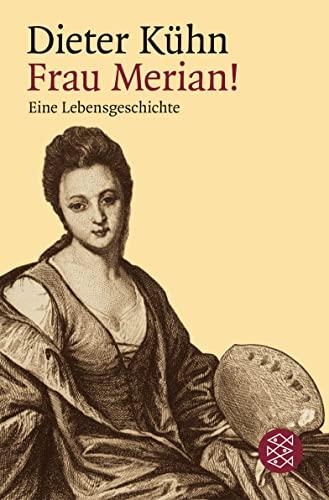 9783596156948: Frau Merian!: Eine Lebensgeschichte