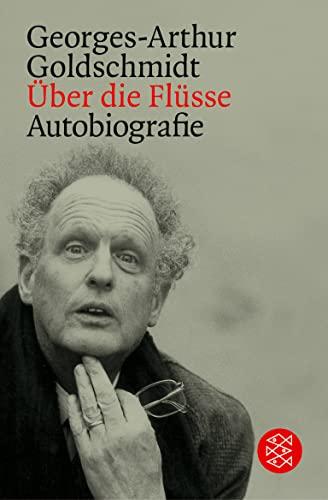 9783596156993: �ber die Fl�sse: Autobiografie