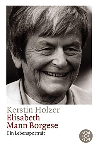 9783596157259: Elisabeth Mann-Borgese: Ein Lebensportrait