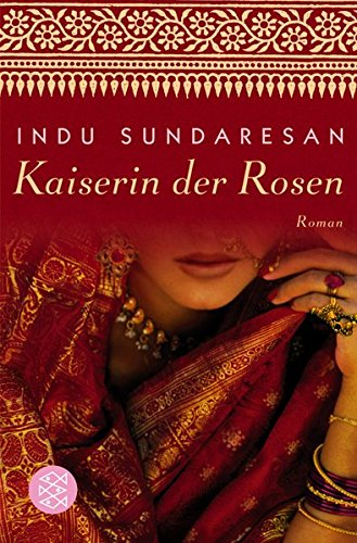 9783596157372: Kaiserin der Rosen