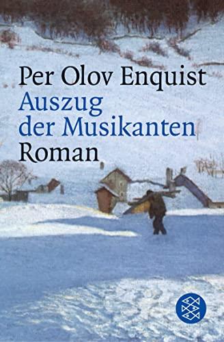 Auszug der Musikanten: Roman: Enquist, Per Olov