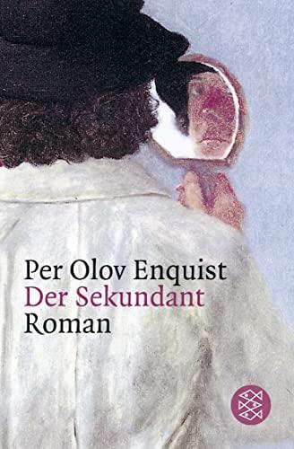 Der Sekundant: Roman: Enquist, Per Olov