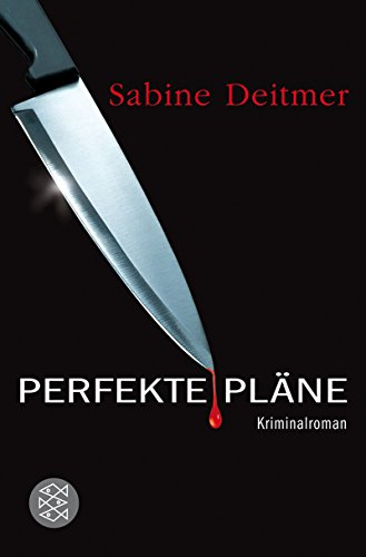 Perfekte Plane (German Edition) (9783596157853) by Sabine Deitmer