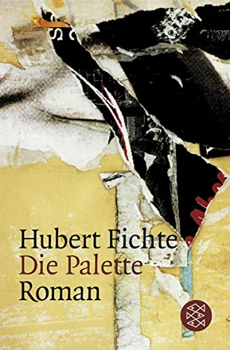 Die Palette: Roman: Hubert Fichte