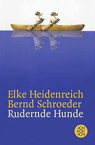 9783596158799: Rudernde Hunde (German Edition)