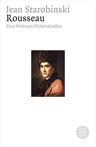 9783596159260: Rousseau: Eine Welt von Widerständen