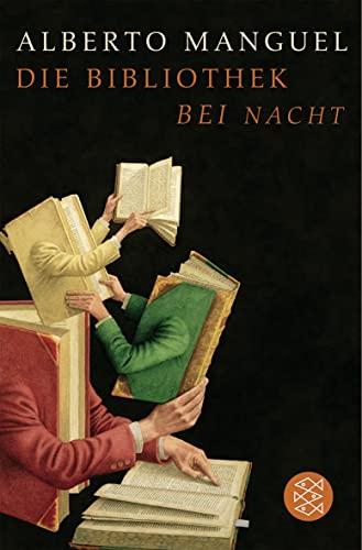 9783596159444: Die Bibliothek bei Nacht