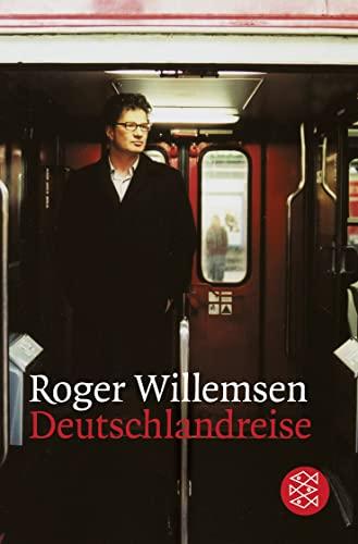 Deutschlandreise. - (=Fischer Taschenbuch, Band 16023).: Willemsen, Roger:
