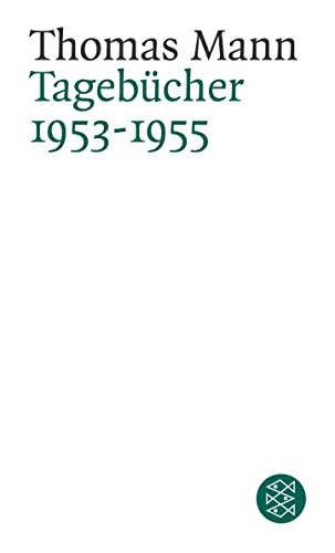 9783596160693: Tagebücher 1953 - 1955