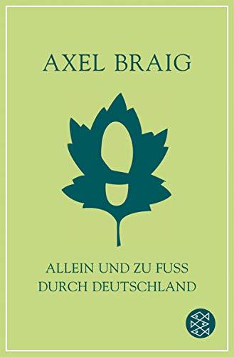 9783596160938: Allein und zu Fuß durch Deutschland