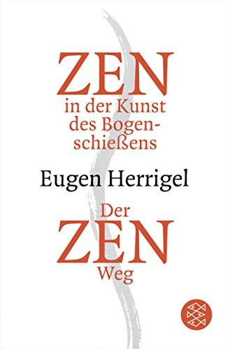 9783596160976: Zen in der Kunst des Bogenschießens/Der Zen-Weg