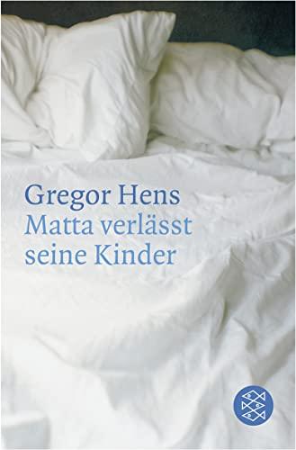 9783596161195: Matta Verlasst Seine Kinder (German Edition)