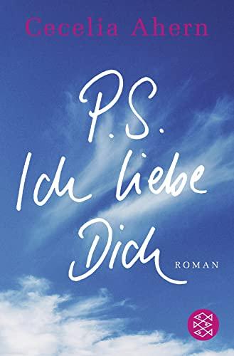 9783596161331: P. S. Ich Liebe Dich (German Edition)