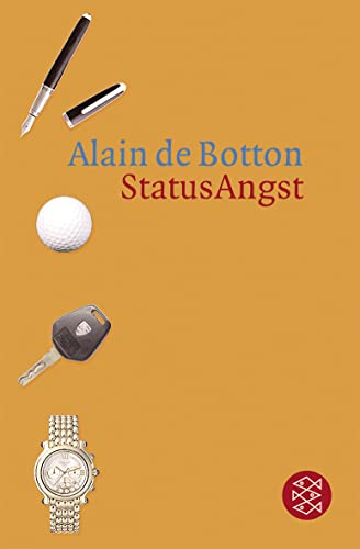 StatusAngst (9783596161676) by Alain de Botton