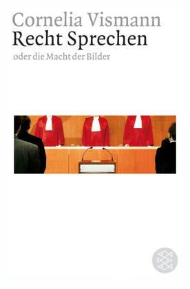9783596161799: Recht Sprechen: Oder die Macht der Bilder