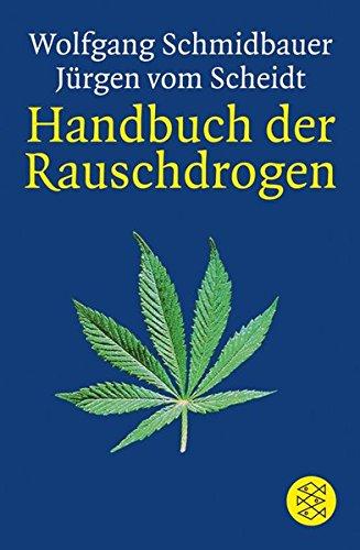 9783596162772: Handbuch der Rauschdrogen