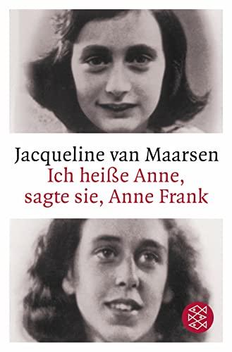 9783596162864: Ich heiße Anne, sagte sie, Anne Frank
