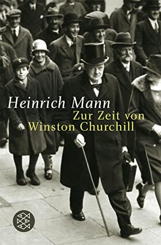 9783596162871: Zur Zeit von Winston Churchill