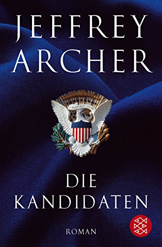Die Kandidaten (9783596163236) by Jeffrey Archer