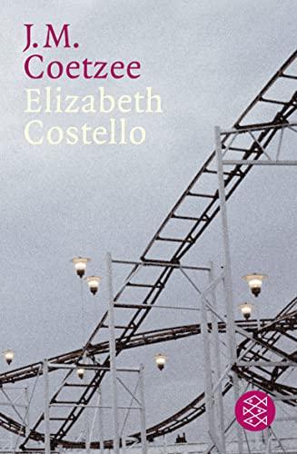 Elizabeth Costello: Acht Lehrstücke: Coetzee, J.M.: