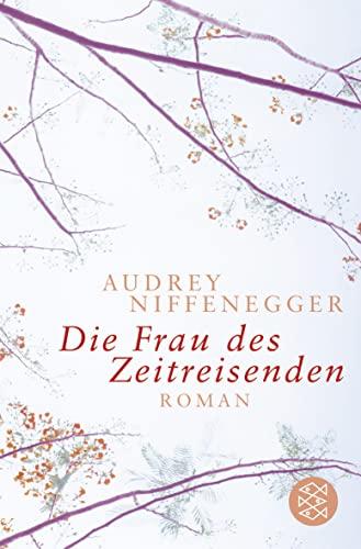 Die Frau DES Zeitreisenden (German Edition)